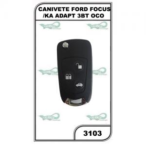 CANIVETE FORD FOCUS/KA ADAPT 3BT OCO - 3103