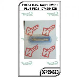 FRESA MAQ. SWIFT/SWIFT PLUS FE11 - D749547ZB
